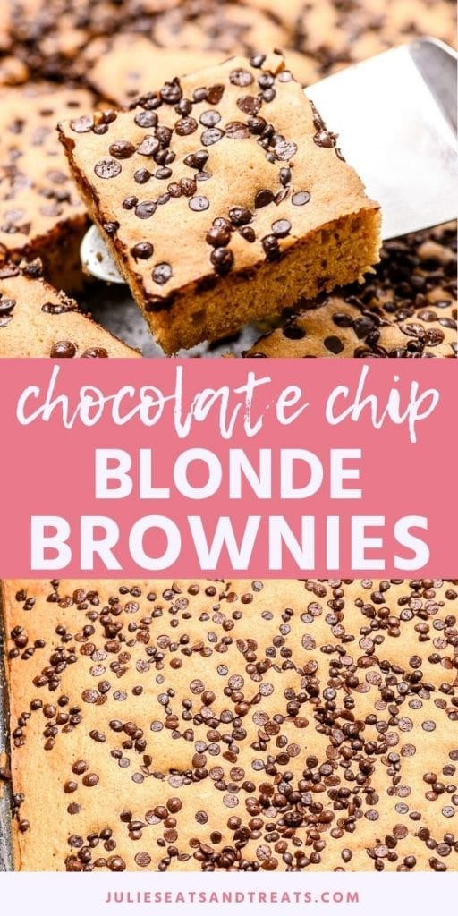 Chocolate chip blonde brownies collage. Top image of a blonde brownie being lifted out of the pan on a metal spatula, bottom image overhead of a whole pan of blonde brownies.