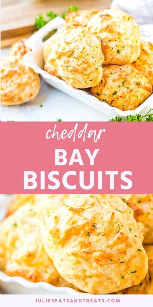Collage with top image of biscuits in a white dish on a counter, middle pink banner with white text reading cheddar bay biscuits, and bottom close up image of a biscuit