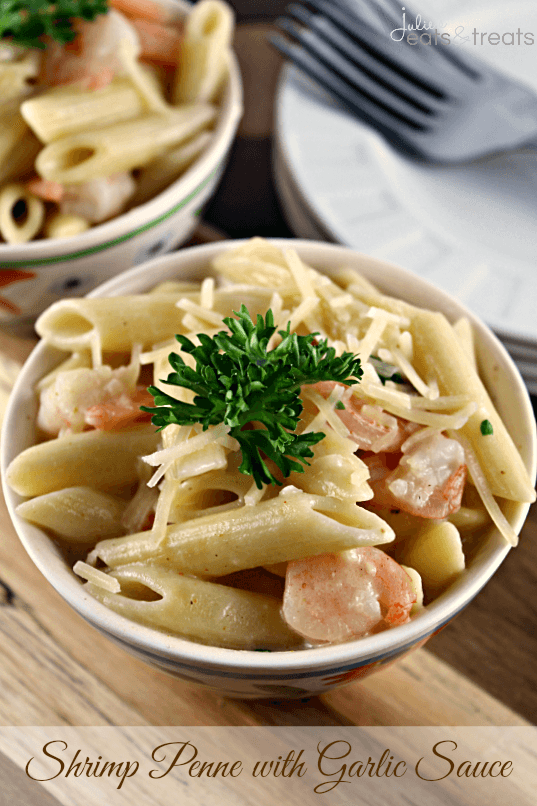 Shrimp Penne with Garlic Sauce ~ Amazing and easy plus it's lightened up!