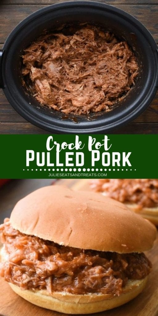 Collage with top image of pulled pork in a black crock pot, middle green banner with white text reading crock pot pulled pork, and bottom image of a pulled pork sandwich