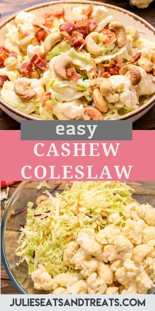 Pin Collage for Cashew Coleslaw. Top image of cashew coleslaw topped with bacon in a white bowl, bottom image of unmixed ingredients in a glass bowl