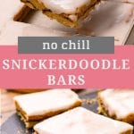 No chill snickerdoodle bars collage. Top image of a middle bar being lifted out a pan with a spatula, bottom image of three bars on a slate tray
