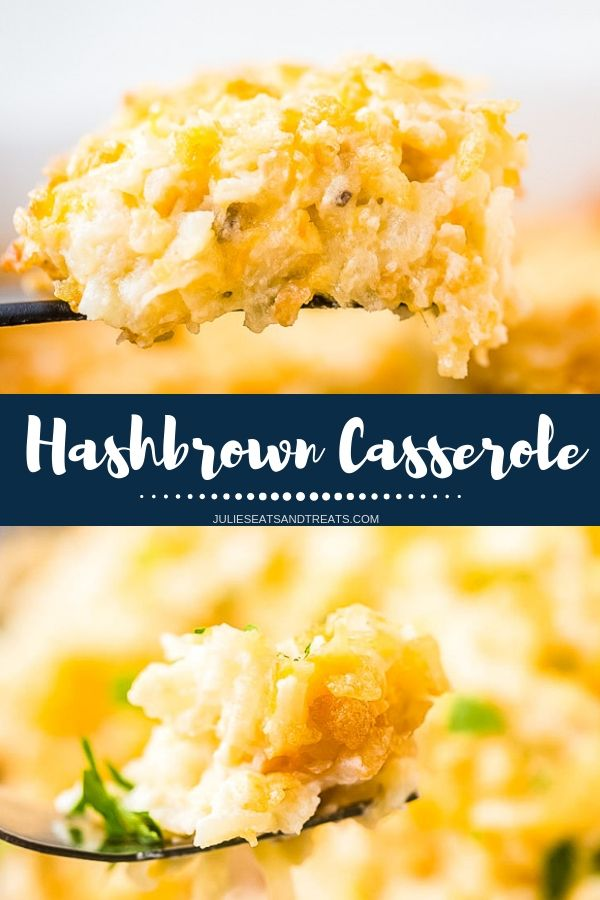 Collage with top image of a scoop of hashbrown casserole on a spoon, middle navy banner with white text reading hashbrown casserole, and bottom image of a bite of hashbrowns on a fork