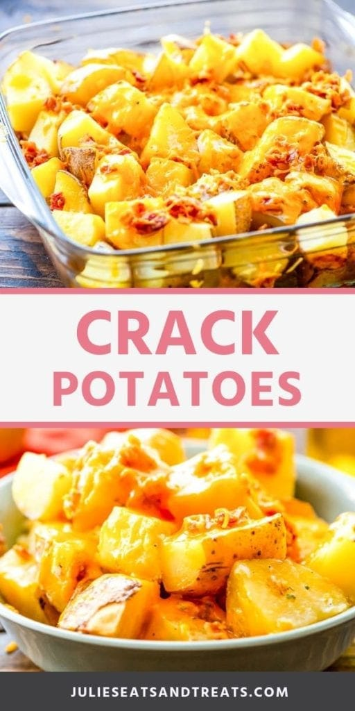Collage with top image of crack potatoes in a glass baking dish, middle white banner with pink text reading crack potatoes, and bottom image of prepared potatoes in a bowl