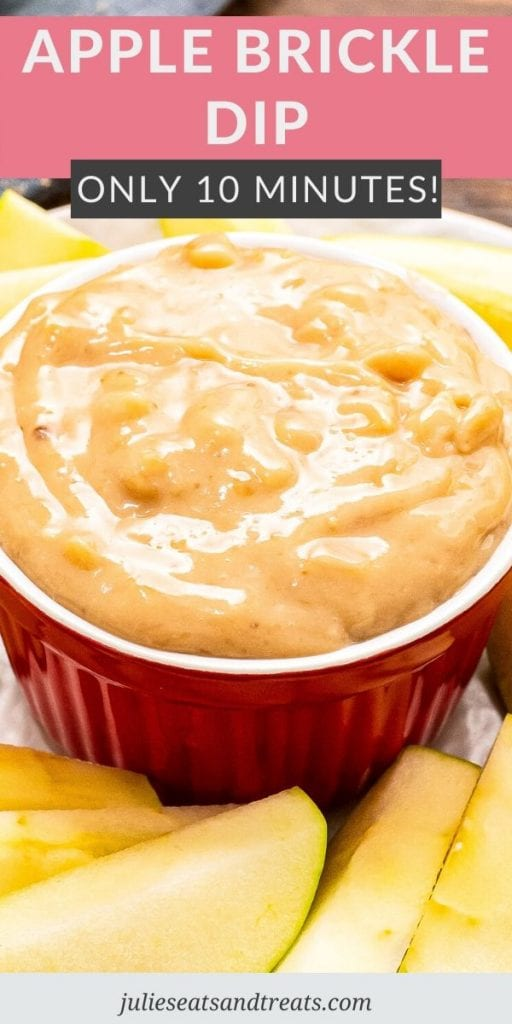 Pinterest image with text overlay of recipe name, Apple Brickle Dip, on top. A photo on the bottom of a red bowl with dip in it.