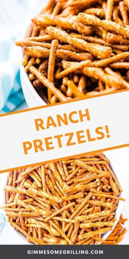 Collage with top image of pretzels in a bowl, middle banner with orange text reading ranch pretzels!, and bottom overhead image of ranch pretzels in a white bowl