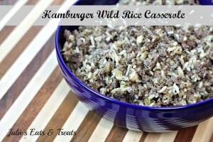 Hamburger Wild Hamburger Wild Rice Casserole ~ www.julieseatsandtreats.com #recipeRice Casserole