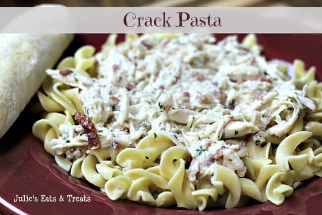 Crack Pasta ~ Creamy pasta stuffed full of chicken, bacon and ranch! www.julieseatsandtreats.com #recipe #pasta