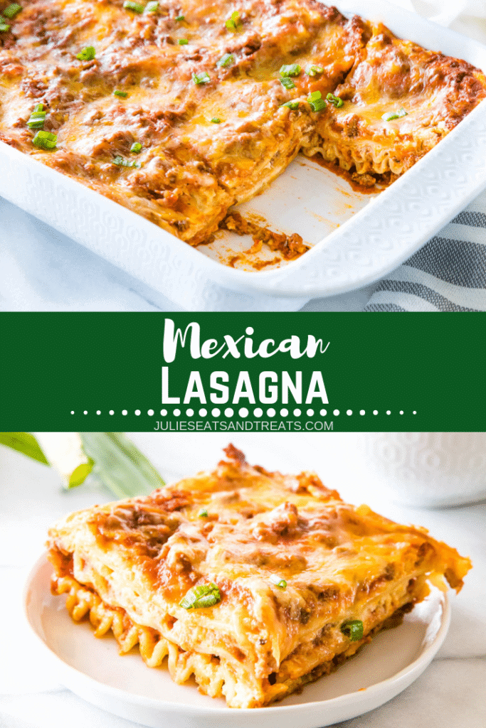 Collage with top image of mexican lasagna in a white baking dish with two slices missing, middle banner with text reading Mexican lasagna, and bottom image of a piece of lasagna on a white plate