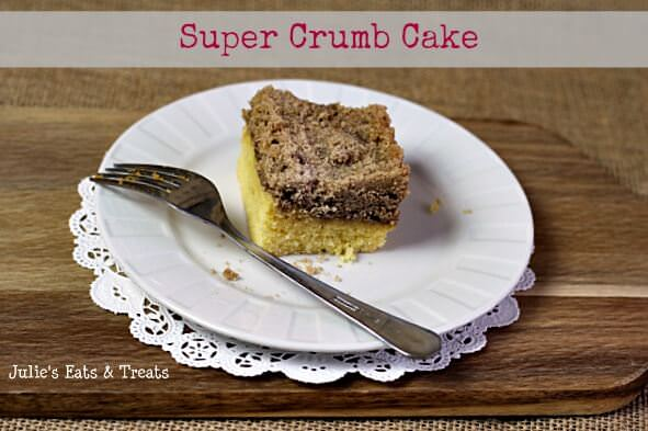 Super Crumb Cake ~ Yummy coffee cake for the SUPER crumb lover! www.julieseatsandtreats.com #breakfast #coffeecake #recipe