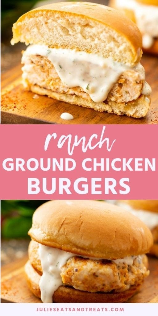 Collage with top image of ranch ground chicken burger cut in half on a cutting board, middle pink banner with white text reading ranch ground chicken burger, and a bottom image of a chicken burger with ranch on a bun