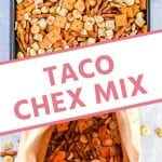 Pinterest Collage for Taco Chex Mix