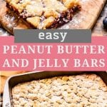 Pin collage image for Peanut Butter and Jelly Bars