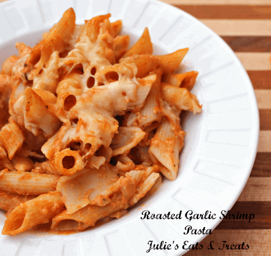 Roasted Garlic Shrimp Pasta