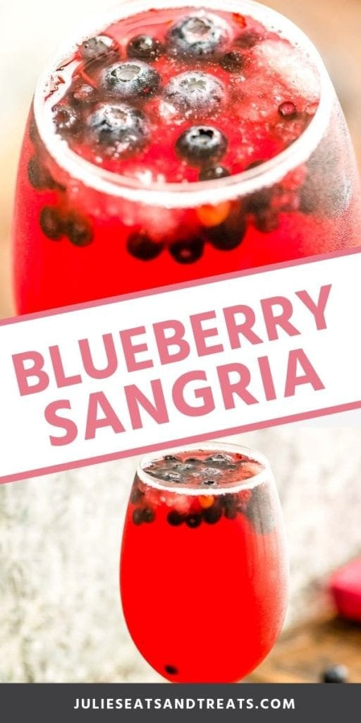 Collage with top image close up of blueberry sangria in a glass, middle banner with pink text reading blueberry sangria, and bottom image of sangria in a glass