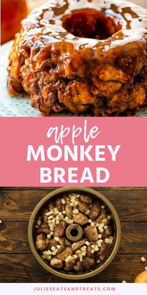 Collage with top image of an apple monkey bread ring on a plate, middle pink banner with white text reading apple monkey bread, and bottom image of dough and apple chunks in a circular pan