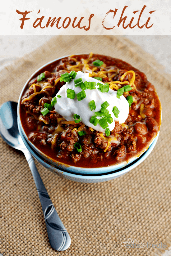 Famous Chili ~ Amazing chili to warm up to on a cold winter's day!