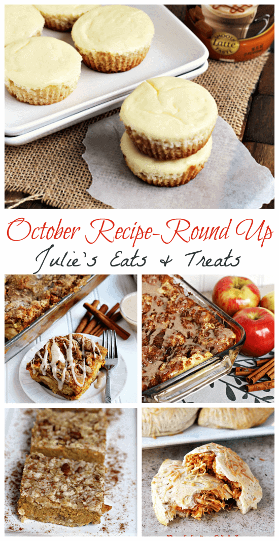 October Recipe  Round Up ~ All the October 2013 Recipes on Julie's Eats & Treats in one place!