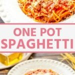 Collage with top overhead image of a bowl of spaghetti topped with parmesan, middle banner with pink text reading one pot spaghetti, and bottom image of spaghetti in a white bowl