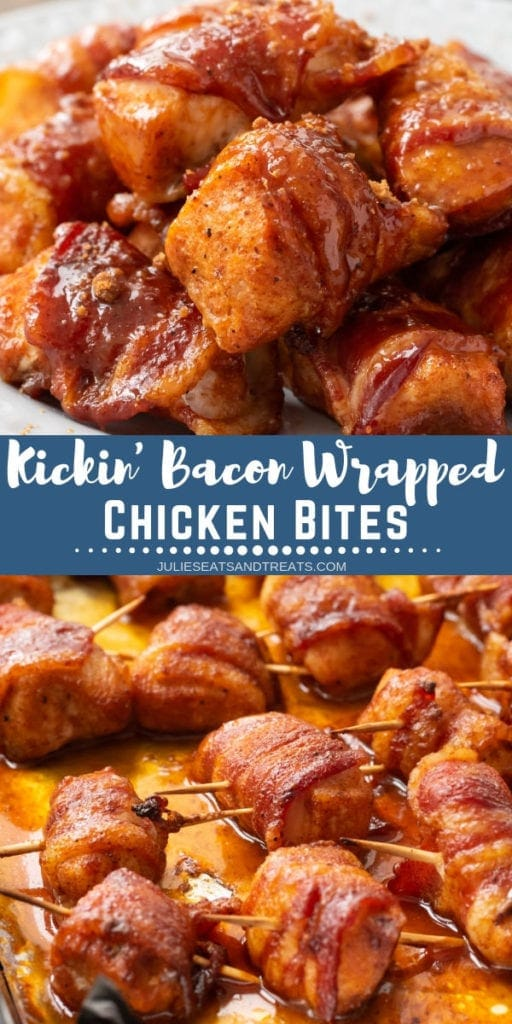 Collage with top image of Kickin' Bacon Wrapped Chicken Bites on a plate, middle blue banner with white text reading kickin' bacon wrapped chicken bites, and bottom image of bites with toothpicks through them on a sheet pan