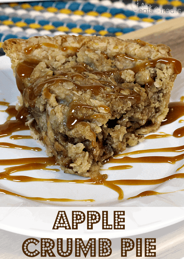 Apple Crumb Pie ~ Amazing homemade apple pie loaded with a sweet ...