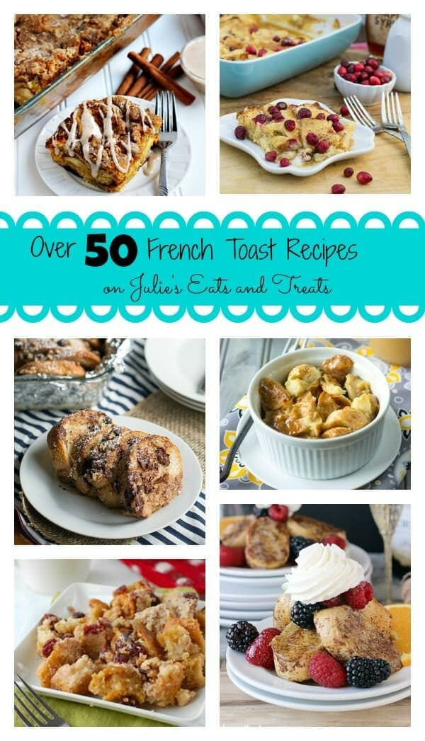 Over 50 of the best French Toast recipes from your favorite bloggers! Start your day off right with one of these great recipes!