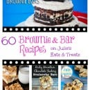 60 Amazing Brownies & Bar Recipes from your FAVORITE Bloggers! Tons of quick and easy treat ideas!