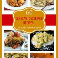 60 Creative Casseroles from your Favorite Bloggers all in One Place! Grab a fork and dig in!