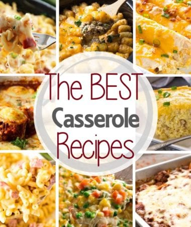 Square collage with eight images of casserole dishes with text in the center reading the best casserole recipes