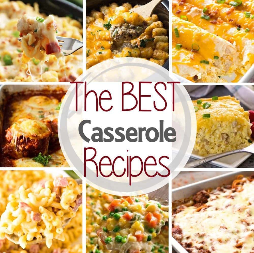 The Best Casserole Recipes Julie S Eats Treats