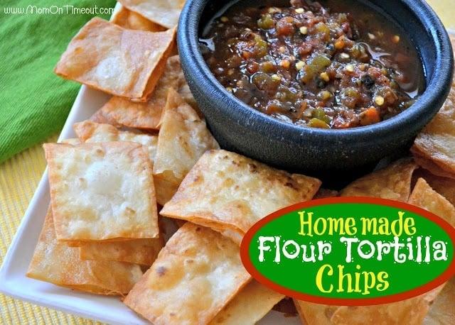 Homemade Flour Tortilla Chips   MomOnTimeout.com
