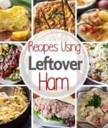 Wondering How to Use Your Leftover Ham? Over 40 Leftover Ham Recipes Including Everything from Ham Salad and Pasta to Breakfast Bars!