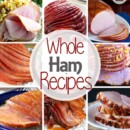 Delicious Whole Ham Recipes Perfect for Hosting Dinner Parties or for Your Holidays Meals like Easter, Christmas and More!