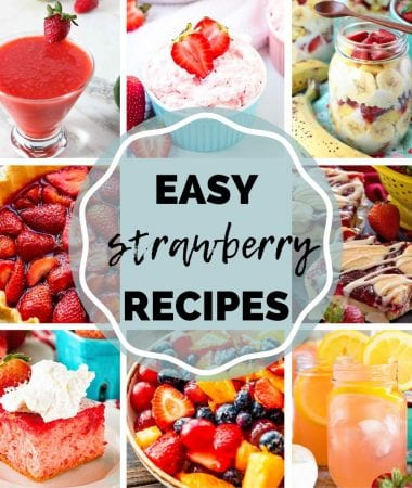 "Eight images of recipes featuring strawberries like margaritas, pie, cake, fruit salad, and more with the text ""easy strawberry recipes"" in the enter"