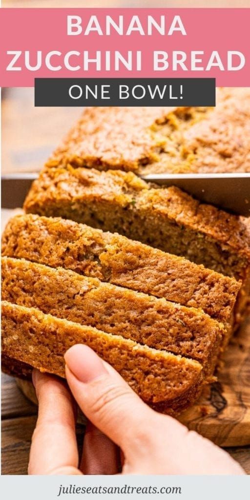 Banana Zucchini Bread Pin Image with text overlay of recipe name on top and bottom photo of person slicing the bread.