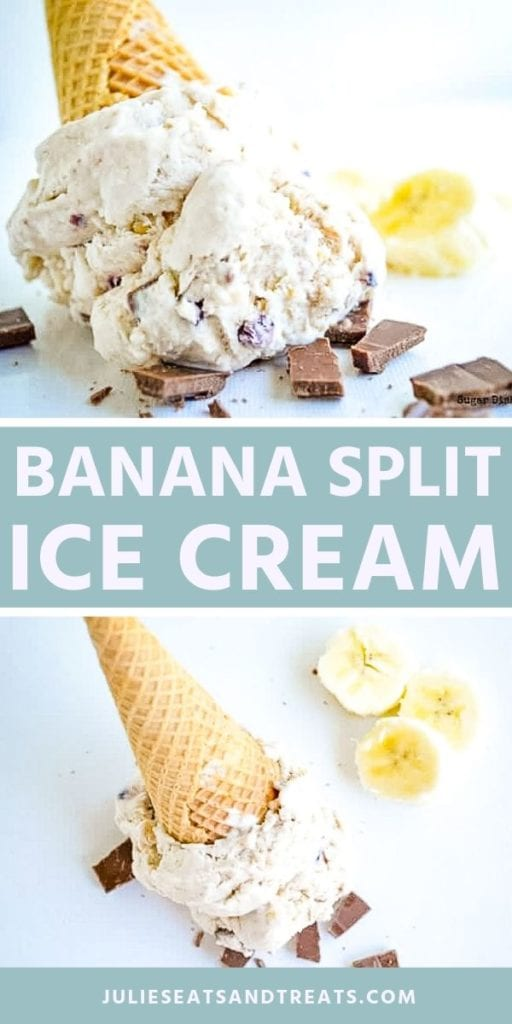 Collage with top image of banana split ice cream on a white table with chocolate and bananas, middle blue banner with white text reading banana split ice cream, and bottom image of a banana split ice cream cone lying on the counter