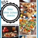 Over 55 easy afternoon school snacks including everything from snack bars and snack mix to popsicles and veggie pizza!
