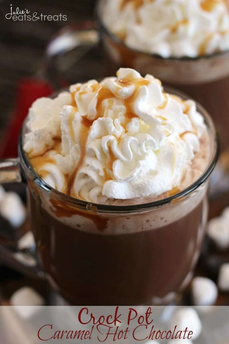 Slow Cooker Caramel Hot Chocolate - Julie's Eats & Treats
