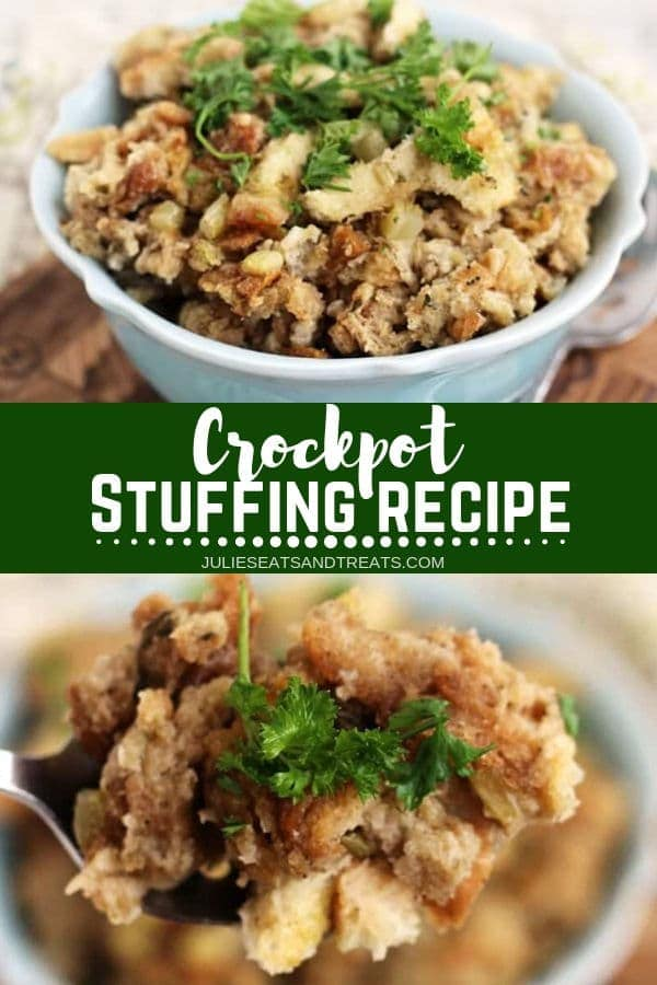 Collage with top image of stuffing in a blue bowl, middle banner with text reading crockpot stuffing recipe, and bottom image of stuffing on a spoon