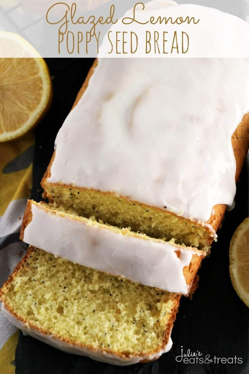 Glazed Lemon Poppy Seed Bread ~ Quick & Easy Lemon Bread with Poppy ...