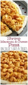 Shrimp Macaroni and Cheese Pizza ~ Easy & Delicious Cheesy Macaroni and Cheese on a Pizza Crust and Topped with Popcorn Shrimp!