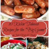 "10 Kickin' Tabasco Recipes for the ""Big Game"" ~ Put a Kick in your recipes while you watch the ""Big Game"" with Tabasco!"