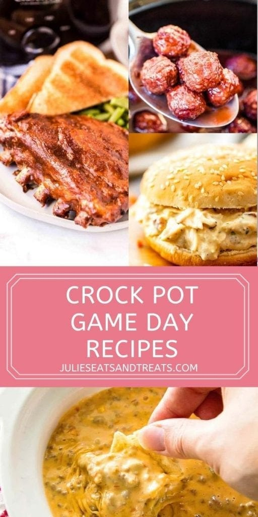 Crock Pot Game Day Recipes with three images on top of recipes, then a text overlay below and a photo below it of dip.