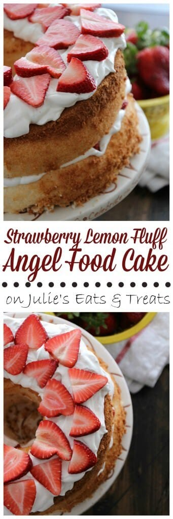 Strawberry Lemon Fluff Angel Food Cake ~ Light, Fluffy Angel Food Cake Pilled with Light & Creamy Lemon Filling and Fresh Strawberries!