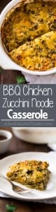 This BBQ Chicken Casserole is made gluten free, low carb and protein packed with zucchini noodles and Greek yogurt! Great for healthy weeknight dinners!