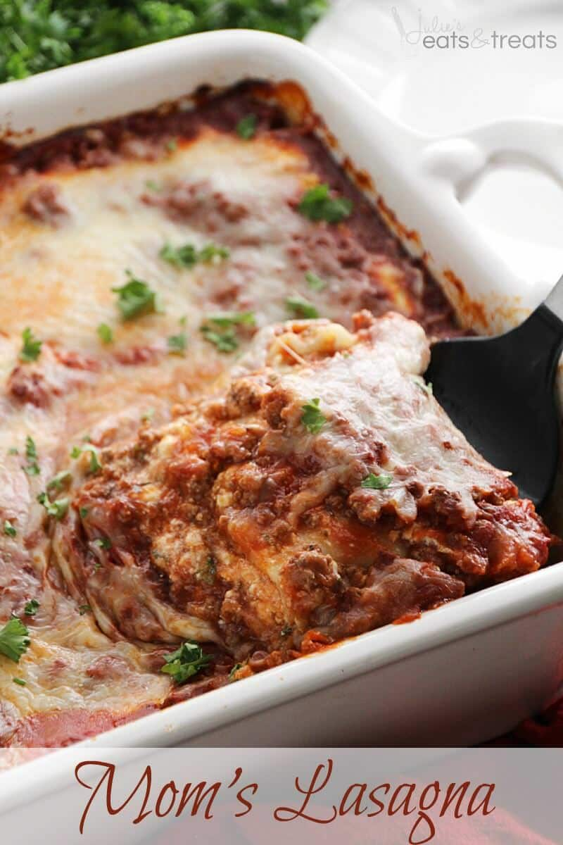 Mom's Lasagna ~ Delicious, Homemade Lasagna Layered with a Homemade Sauce, Lasagna Noodles and Hamburger! Just like Mom makes!