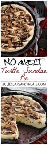 No Melt Turtle Sundae Pie ~ Easy No Bake Pie that Doesn't Melt! Delicious Oreo Crust Loaded with Vanilla Pudding, Chocolate, Caramel and Pecans!