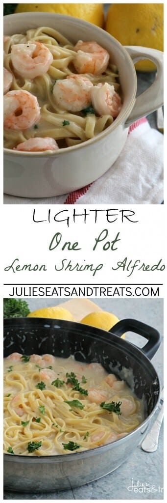 Lighter One Pot Lemon Shrimp Alfredo ~ Delicious and Easy Lemon Shrimp Alfredo that has been Lightened Up and Made in One Pot! Perfect for the Weeknight!
