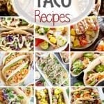 50+ Taco Recipes ~ From Soft shell, hard shell, flour, corn, chicken, fish, shrimp, beef the variations are never ending! Everyone will find something to love with these delicious Taco recipes!