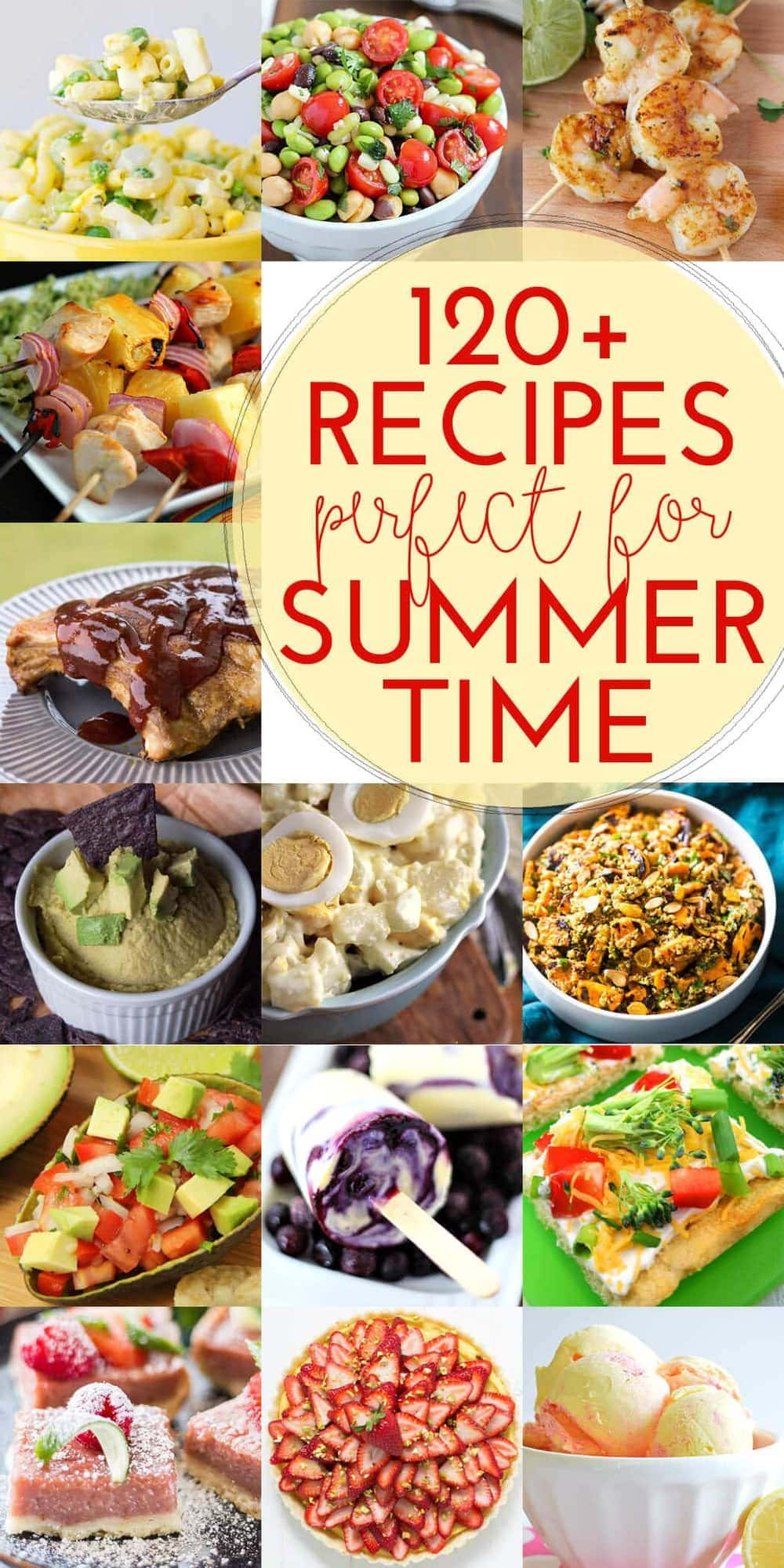 120+ Recipes for Summer ~ Everything from Potato Salad to Taco Dip to Your Favorite Steak Skewers!